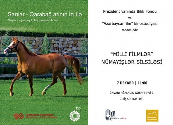 'SARYLAR - A JOURNEY TO THE KARABAKH HORSE' FİLM WİLL BE DEMONSTRATED